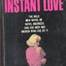 INSTANT LOVE-Brian O'Bannon-VINTAGE SLEAZE