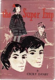 The Super Imp Cecily Danby 1956 HC/Dj