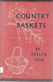 Country Baskets Evelyn Legg-HC/DJ illustrated