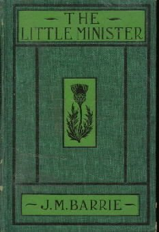Little Minister  by Barrie, James M.