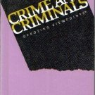 Crime and Criminals : Opposing Viewpoints (Opposing Viewpoints)  by Dudley...