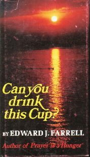 Can You Drink This Cup?-Edward J. Farrell-HC/DJ