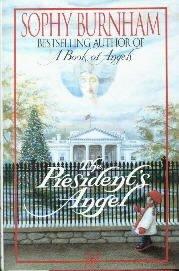 The President's Angel  by BURNHAM, SOPHY