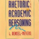 Rhetoric for Academic Reasoning [Textbook Binding]  by Bensel-Meyers