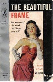 The Beautiful Frame William Pearson 1955 Pb