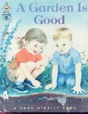 A Garden Is Good-Lillie Chaffin-Tip Top Elf Book 1963