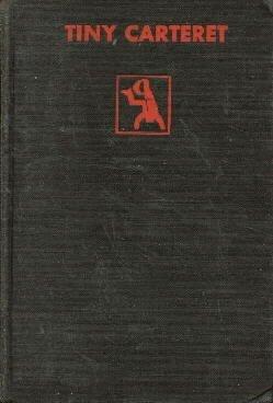TINY CARTERET H.C. McNeile 1930 CRIME CLUB HC