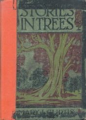 Stories in Trees Mary I. Curtis 1925 HC color illustrations