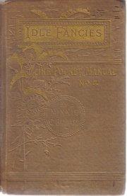 IDLE FANCIES Pocket manual 4 Minnie Ballard