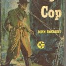 Tough Cop  by Roeburt, John
