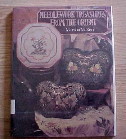 Needlework treasures from the Orient  by McKerr, Marsha