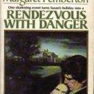 Rendezvous with danger (A Troubadour)  by Pemberton, Margaret