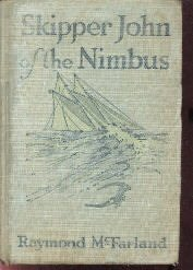 Skipper John Of The Nimbus-Raymond Mcfarland-1918 HC
