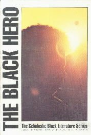 The Black Hero-Black Literature Series