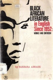 Black African literature in English since 1952;: Works and criticism  by Abrash