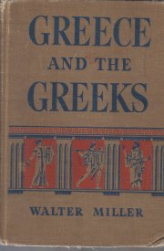 Greece and the Greeks;: A survey of Greek civilization, (Macmillan classical...