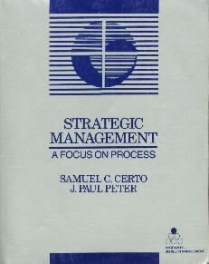 Strategic Management : A Focus on Process (McGraw-Hill Series in Management...