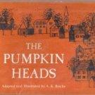 The Pumpkin Heads-A.K. Roche-1968 HC/DJ