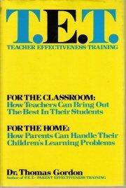 T.E.T.: Teacher Effectiveness Training [Hardcover]  by Gordon, Thomas