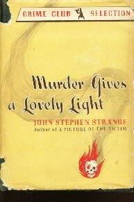 MURDER GIVES A LOVELY LIGHT Strange 941 HC/DJ-1ST EDITION