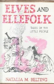 Elves & Ellefolk-Tales Of The Little People-Natalia Belting-HC/DJ