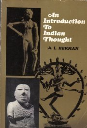 An introduction to Indian thought  by Herman, A. L