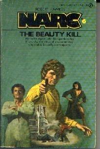 NARC #6 THE BEAUTY KILL Robert Hawkes