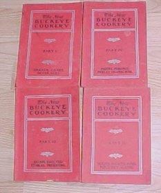 The New Buckeye Cookery Part I, II, III AND IV with Hints on Practical Housekeep