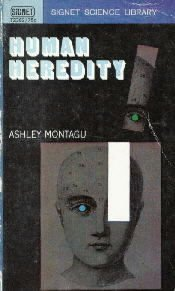 Human heredity  by Montagu, Ashley