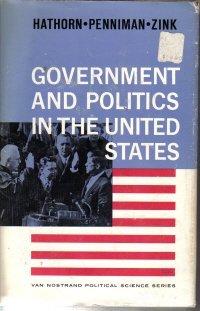 Government And Politics In The United States-Hathorn, Penniman & Zink-HC/DJ