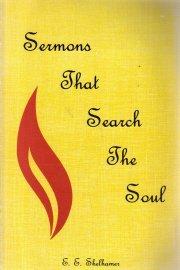 SERMONS That Search The Soul-E.E. Shelhamer