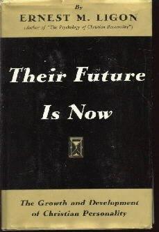 THEIR FUTURE IS NOW-Ligon-Christian Personality-HC/DJ
