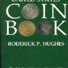 Fell's United States Coin Book : The Definitive United States Coin Guide...