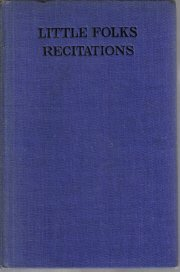 Little Folks' Recitations-Carleton Case-1930 Hardcover