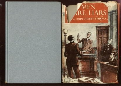 ALL MEN ARE LIARS John Strange 1949 HC-Trial