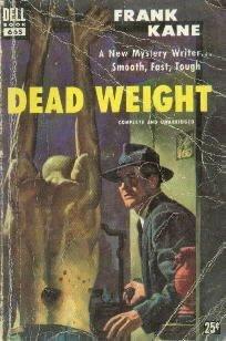 DEAD WEIGHT Frank Kane Dell PB #665