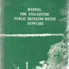 Manual For Evaluating Public Drinking Water Supplies-booklet