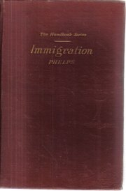 Selected Articles on Immigration Edith Phelps 1920 HC Handbook Series