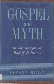 Gospel and Myth in the thought of Rudolf Bultmann Miegge HC DJ