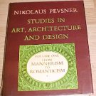 Studies in Art Architecture and Design Volume One From Mannerism to Romanticism