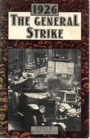 The General Strike 1926  Jeffrey Skelley