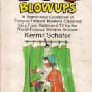 Blooper Blowups Kermit Schafer PB