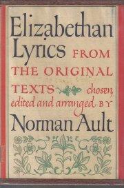 Elizabethen Lyrics From the Original Texts Norman Ault