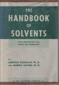 The Handbook of Solvents Scheflan Jacobs 1953 HC DJ