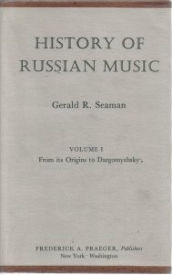 History of Russian Music Volume I From Its Origins to Dargomyzhsky
