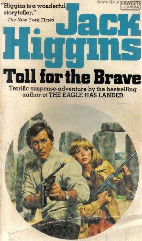 Toll For The Brave Jack Higgins pb