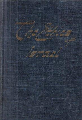 The Ethics of Israel Weisfeld 1948 Hardcover