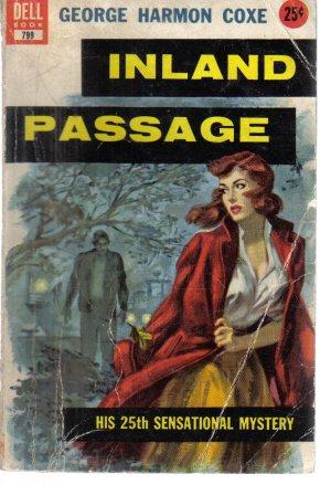 Inland Passage George Harmon Coxe 1949 Paperback