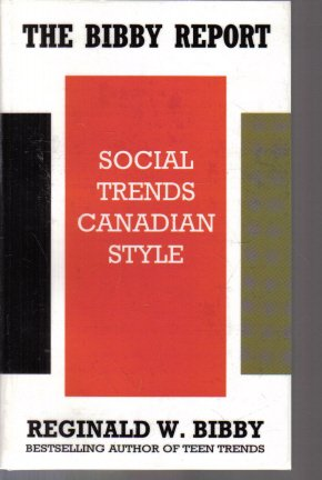 Bibby Report Social Trends Canadian Style