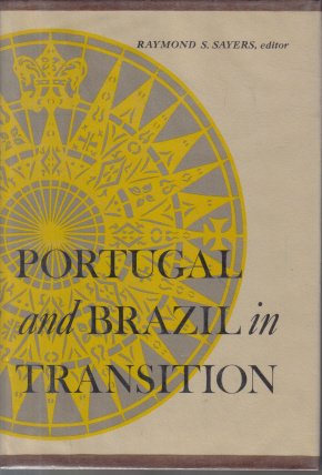 Portugal and Brazil In Transition Raymond S. Sayers editor HC DJ